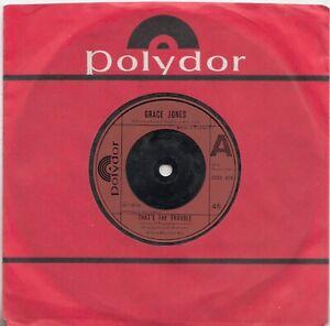 DISCO -- GRACE JONES -- THAT'S THE TROUBLE / SORRY -- UK   7 1976
