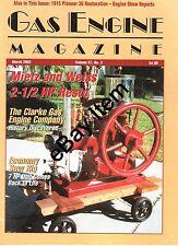 Clarke Gas Engine, Pioneer 30-60 tractor, HomeMade OilPull, Bessemer 1000 HP Eng
