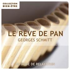 CD Bien-être : musique de relaxation / Le Rêve de Pan - Georges Schmitt