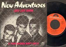 "NEW ADVENTURES Late Late Show SINGLE 7"" George Kooymans 1980"