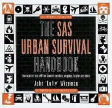 The SAS Urban Survival Handbook: How to Protect Yourself from Domestic Accidents