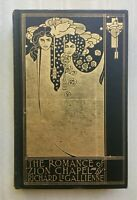 The Romance of Zion Chapel by Richard Le Gallienne 1898