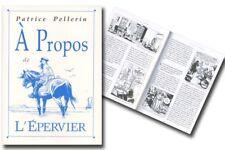 Monographie Epervier (L') A propos de L'Epervier Nautilus Editions