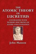 The Atomic Theory of Lucretius by John Masson (2015, Paperback)