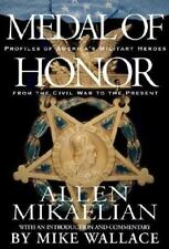 Medal of Honor: Profiles of America's Military Heroes from the Civil War to the