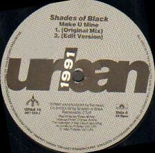 SHADES OF BLACK - Make U Mine (Remix) - Urban - URBX 76 - Uk 1991