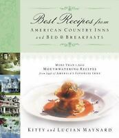 Best Recipes from American Country Inns and Bed & Breakfasts: More Than 1,500 Mo