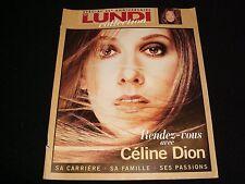 LE LUNDI COLLECTION<>SPECIAL 25th ANNIVERSARY<>RENDEZ-VOUS AVEC CÉLINE DION