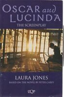 JONES, LAURA OSCAR AND LUCINDA The Screenplay Based on the Novel By Peter Carey