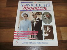Königliche Romanzen  5 -- EDWARD VIII. u. WALLIS SIMPSON
