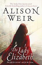 The Lady Elizabeth,Alison Weir- 9780099493822