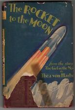 The Rocket to the Moon by Thea von Harbou 1st US