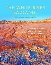 The White River Badlands: Geology and Paleontology (Life of the Past)-ExLibrary