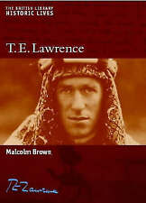 T.E. Lawrence (British Library Historic Lives)-ExLibrary
