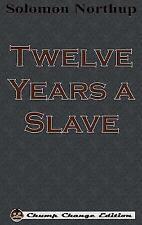 Twelve Years a Slave (Chump Change Edition) (Hardback or Cased Book)