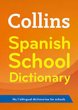 Collins School - Collins Spanish School Dictionary by Collins Dictionaries...