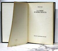 La tribù di moro seduto - Benni - mondadori - 1977 - 1° edizione