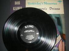 "Pop LP Bob Kames - ""Yesterday's Memories Tomorrow's Dreams"" King VG"