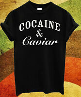 Cocaine & and Caviar Men and Women Ladies Unisex T-Shirt Top BLACK Breaking 207