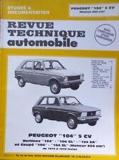 NEUF Revue technique PEUGEOT 104 5cv GL ZA ZL moteur 954cm3  RTA CIP 3273