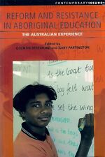 REFORM & RESISTANCE in ABORIGINAL EDUCATION: THE AUSTRALIAN EXPERIENCE (2007)