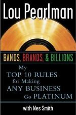 Bands, Brands and Billions: My Top Ten Rules for Success in Any-ExLibrary