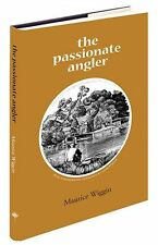 THE PASSIONATE ANGLER, WIGGIN - MEDLAR PRESS NEW ED. OF CLASSIC FLY FISHING BOOK