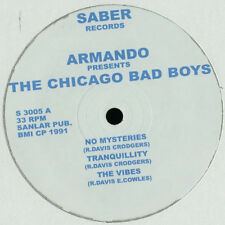 ARMANDO PRESENTS THE CHICAGO BAD BOYS NEW UK E.P. SABER RECORDS 7 TRACKS