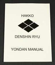 Hakko Denshin Ryu Ju-Jutsu Yondan Manual