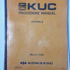 KOMATSU KUC Procedure Manual Edition 6