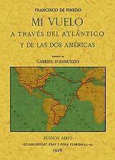Mi vuelo a través del Atlantico y de las dos Americas. envío urgent (España)