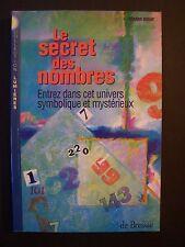 Le Secret des Nombres (Numérologie) / Gérard Douat / éd. de Bressac - 1997 (TBE)