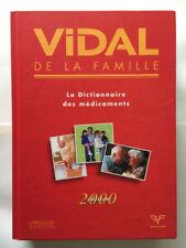 DICTIONNAIRE VIDAL DE LA FAMILLE 2000 MEDECINE MEDICAMENTS LAROUSSE