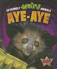 Aye-Aye (Extremely Weird Animals)-ExLibrary