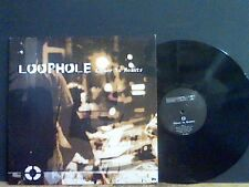 "LOOPHOLE  Coser To Reality 12""    Lovely copy !"