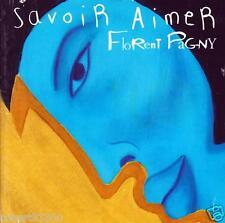 CD audio.../...FLORENT PAGNY.../...SAVOIR AIMER......