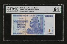 2008 Zimbabwe Reserve Bank 100 Trillion Dollars Pick#91 PMG 64 EPQ Choice UNC