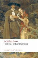 The Bride of Lammermoor by Sir Walter Scott 9780199552504 | Brand New