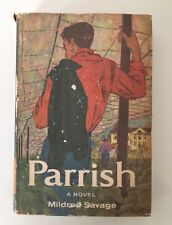 PARRISH A Novel by Mildred Savage Hardcover (1958)