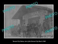OLD LARGE HISTORIC PHOTO OF STEWART CITY YUKON, THE STEWART CITY HOTEL c1900