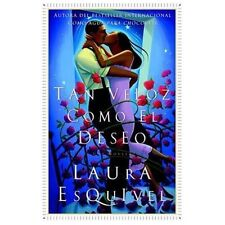 Tan veloz como el deseo: Una Novela (Spanish Edition), Esquivel, Laura, Good Con