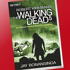 ROBERT KIRKMAN | THE WALKING DEAD (Band 5) | Jay Bonansinga (Buch)