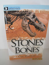 Stones And Bones: Powerful Evidence Against Evolution by Carl Wieland