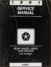 1991 Dodge Ram Van Shop Manual B100 B150 B250 B350 Wagon Service Repair Book RWD