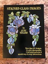 Stained Glass Images by Judy Miller - Patterns & 100 Designs in Stained Glass