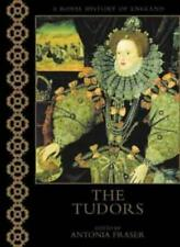 THE TUDORS (A Royal History Of England) By Neville Williams, Antonia Fraser
