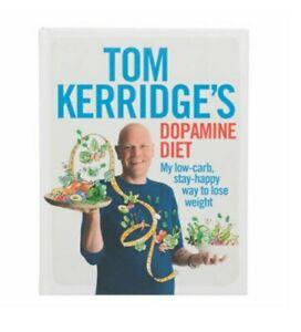 Tom Kerridge's Dopamine Diet: Cookbook