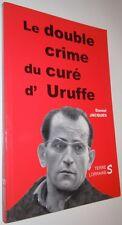 Le double crime du curé d' Uruffe Daniel Jacques Lorraine 2007