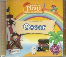 OSCAR - THE BEST EVER PIRATE SONGS & STORIES PERSONALISED CHILDREN'S CD