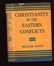 Christianity in the Eastern Conflicts (Japan, China, India), Wm. Paton, 1937 DJ